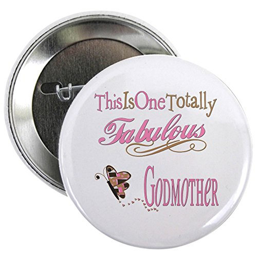Pin Godmother (CafePress Fabulous Godmother 2.25