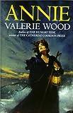 Annie, Valerie Wood, 0750514248