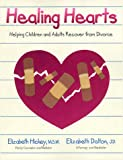 Healing Hearts, Elizabeth Hickey and Elizabeth Dalton, 1882723112