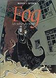 Fog, tome 4 : Les sables du temps