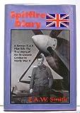 Spitfire Diary, E. A. Smith, 1571680462