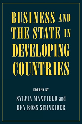 Business and the State in Developing Countries (Cornell Studies in Political Economy)