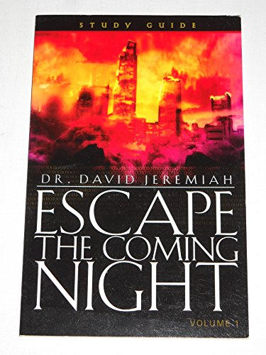 Escape the Coming Night - Study Guide (Volume 1)