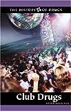 Club Drugs, William Dudley, 0737719532