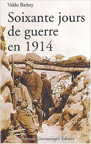 """Résultat de recherche d'images pour """"Soixante jours de guerre en 1914"""""""