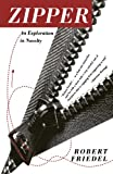 img - for Zipper: An Exploration in Novelty (Reprint) book / textbook / text book