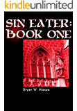 Sin-Eater: Book One