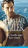 Une famille pour Tyler Creed par Miller