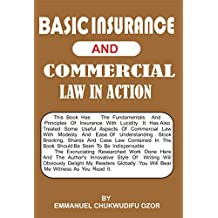 Basic Insurance And Commercial Law In Action