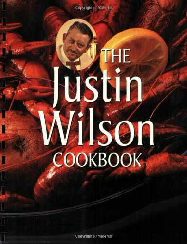 The Justin Wilson Cook Book by Justin Wilson