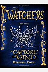 The Watchers, To Capture the Wind Paperback