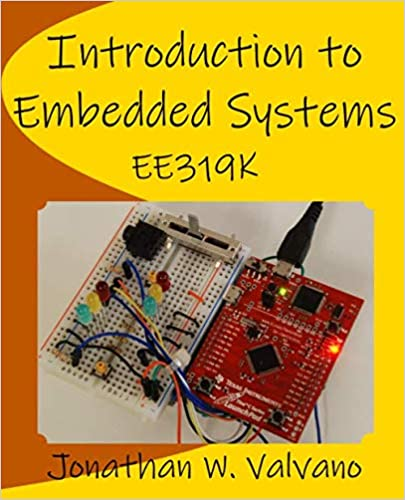 Introduction to Embedded Systems: Jonathan W Valvano