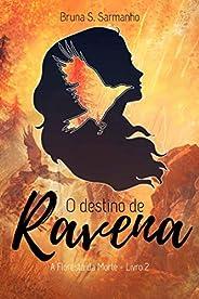 O Destino de Ravena: A Floresta da Morte