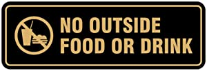 Standard No Outside Food or Drink Door/Wall Sign - Black/Gold - Large