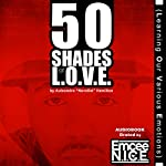 50 Shades of LOVE: Learning Our Various Emotions | Aulsondro Novelist Hamilton