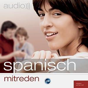Audio Spanisch mitreden Hörbuch