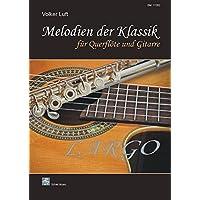 Melodien der Klassik: LARGO/für Querflöte und Gitarre