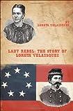 Lady Rebel, Loreta Velazsquez, 193475739X