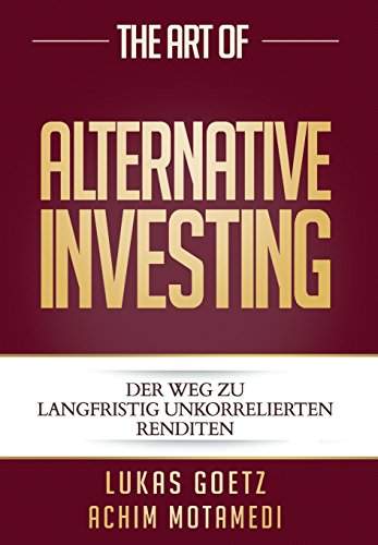 The Art of Alternative Investing (German Edition) by Lightning Source UK Ltd.