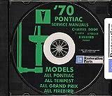 COMPLETE 1970 PONTIAC FACTORY REPAIR SHOP & SERVICE MANUAL CD For Grand Prix, Tempest, LeMans, GTO, Catalina, Executive, Bonneville, Firebird & Trans Am - Convertibles, Station Wagons - 70