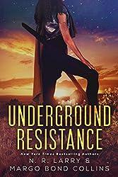 Underground Resistance (Underground Magic Book 2)
