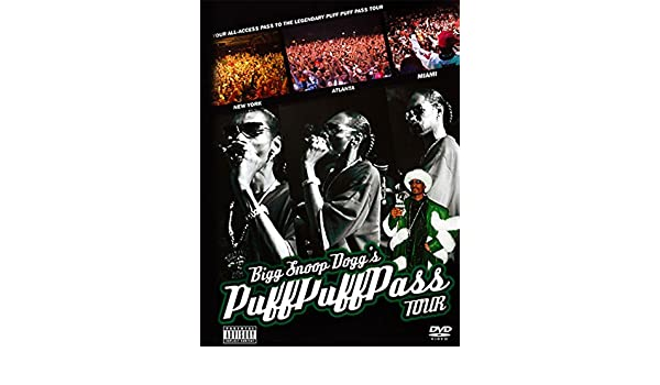 Amazon com: Snoop Dogg - Puff Puff Pass Tour: Snoop Dogg