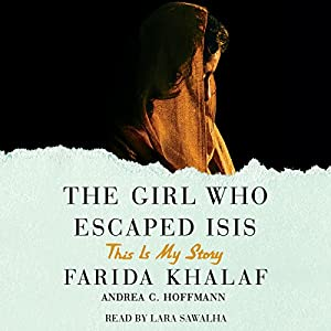 The Girl Who Escaped ISIS Audiobook