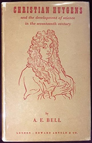 Christian Huygens and the development of science in the seventeenth century