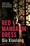 Front cover for the book Red Mandarin Dress by Xiaolong Qiu