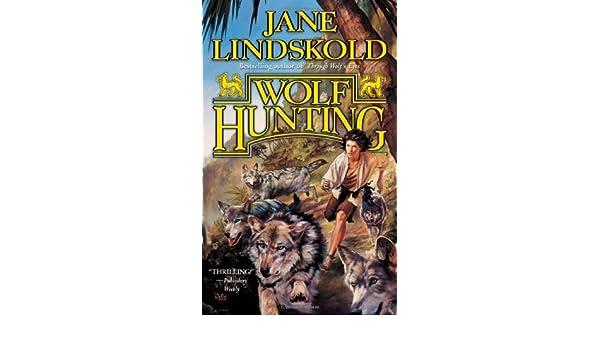 Wolf Hunting: Amazon.es: Jane Lindskold: Libros en idiomas ...