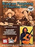 Bluegrass Flatpicking & Crosspicking Guitar (Stefan Grossman's Guitar Workshop Audio)
