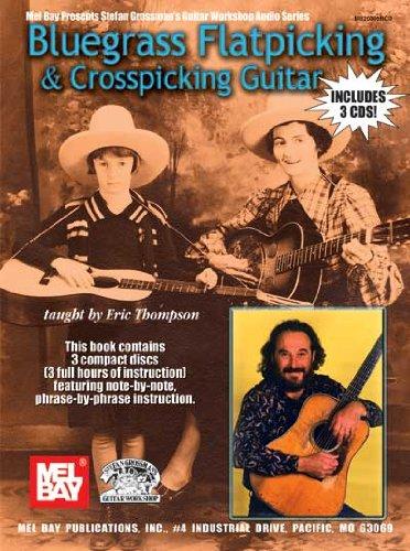 Mel Bay Bluegrass Flatpicking & Crosspicking Guitar Complete Flatpicking Guitar Book