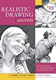 Realistic Drawing Secrets, Carrie Stuart Parks and Rick Parks, 1600617581