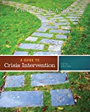 img - for A Guide to Crisis Intervention (Book Only) book / textbook / text book