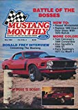 Mustang Monthly: Gary Spear's 1970 Boss 302; Interview with Donald Frey; Perry Rushing 1971 Cobra Jet Mach 1;