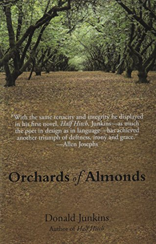 Orchards of Almonds - Donald Junkins