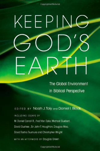 Keeping God's Earth: The Global Environment in Biblical Perspective pdf epub