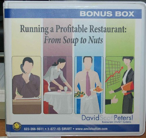 Running a Profitable Restaurant: From Soup To Nuts Bonus Box