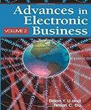 Advances in Electronic Business, Volume II, Eldon Yu-Zen Li, 159140679X