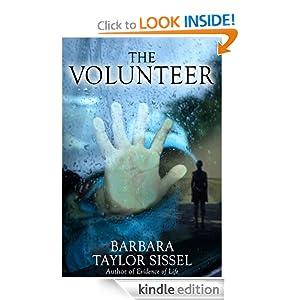 The Volunteer Barbara Taylor Sissel
