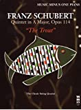 """Schubert: Quintet in A Major, Op. 114 """"The Trout"""": Piano (Music Minus One (Numbered))"""
