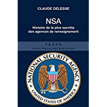 NSA: National Security Agency (French Edition)