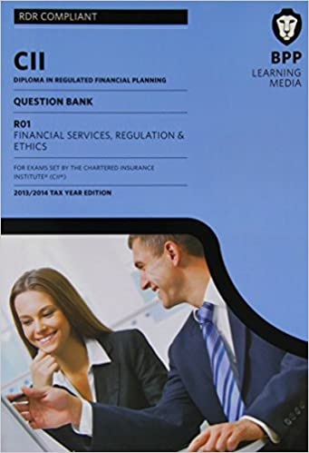 CII R01 Financial Services, Regulation and Ethics: Study Text