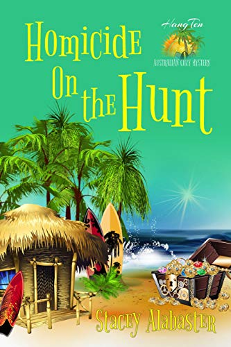 Homicide on the Hunt (Hang Ten Australian Cozy Mystery)
