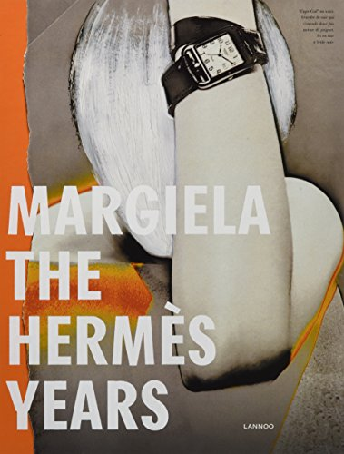 Margiela: The Hermès Years - Maison Martin Style Margiela