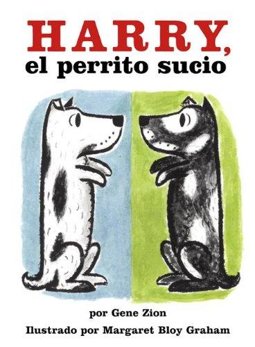 Harry, El Perrito Sucio (Harry, The Dirty Dog) (Turtleback School & Library Binding Edition) (Spanish Edition)