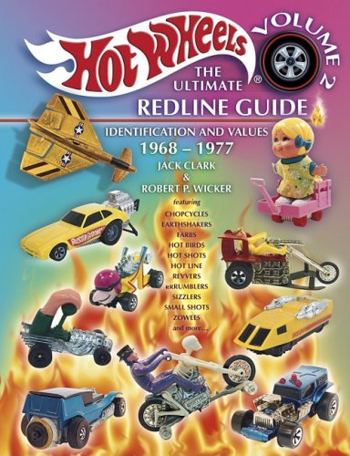 Hot Wheels.The Ultimate Redline Guide  Identification And Values 1968 1977