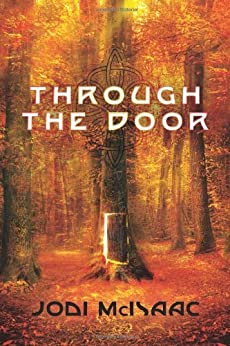 Through the Door (The Thin Veil Book 1) by [McIsaac, Jodi]
