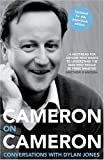 Cameron on Cameron, David Cameron and Dylan Jones, 000728537X