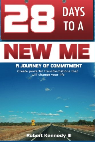 Download 28 Days To A New Me: A Journey of Commitment PDF